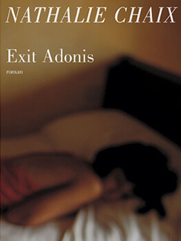 Exit Adonis - Nathalie Chaix